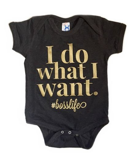 I do what I want baby onesie