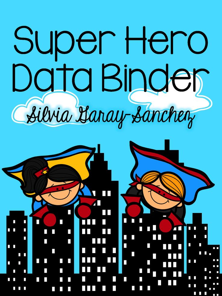 Student Data binder in a Super Hero Theme.  Data binders allow students to know exactly how they are doing.  By tracking their own data, it makes them responsible and accountable for their learning.