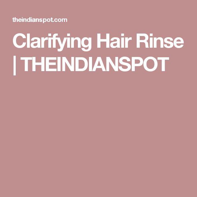 Clarifying Hair Rinse | THEINDIANSPOT