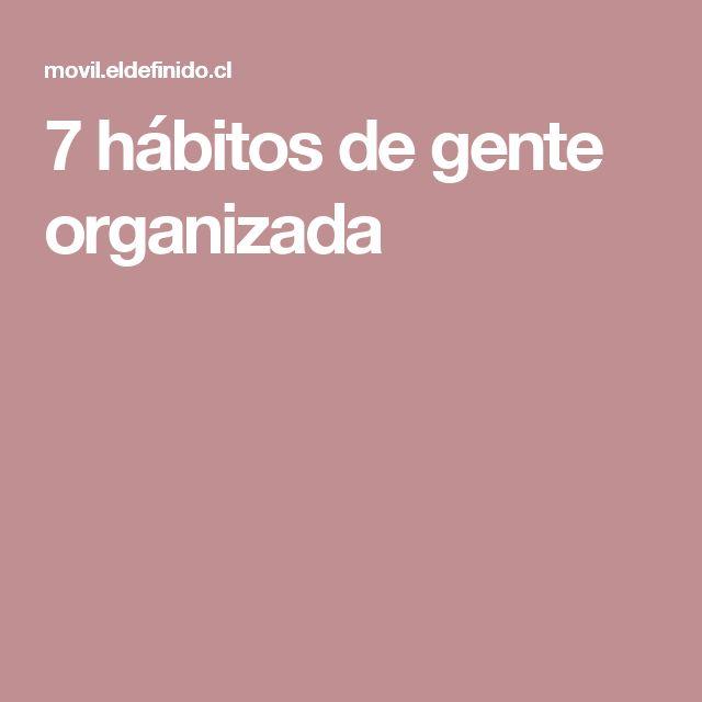 7 hábitos de gente organizada