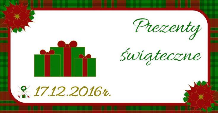 Kalendarz adwentowy – XVII – Prezenty świąteczne | PORZĄDKOODPORNA