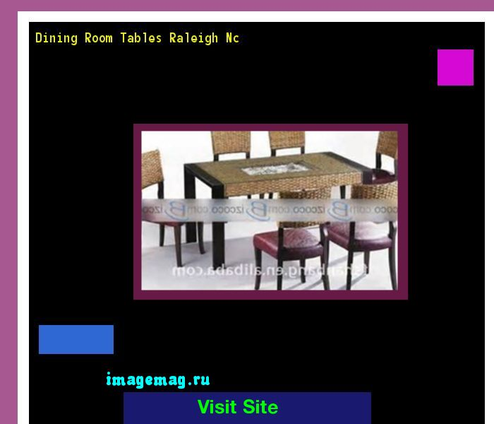 Dining Room Tables Raleigh Nc 145236