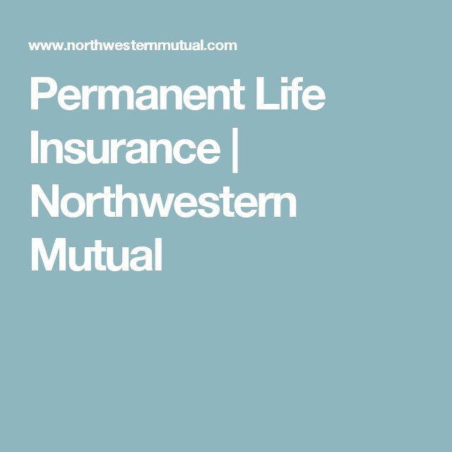 Permanent Life Insurance | Northwestern Mutual