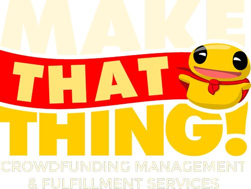 Make That Thing - Crowdfunding your artistic endeavor. Do you like quality merchandise designed by independent creators that makes everyone feel good? Then this is the place to which you must be.