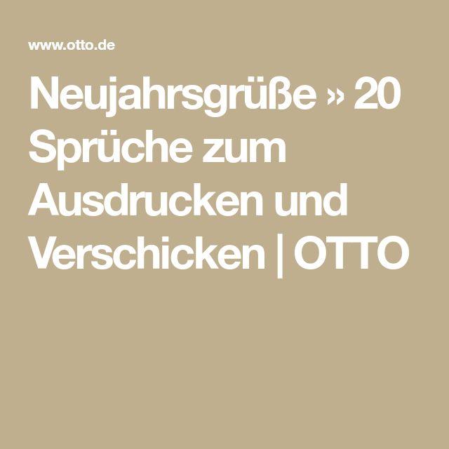 Neujahrsgrüße » 20 Sprüche zum Ausdrucken und Verschicken | OTTO