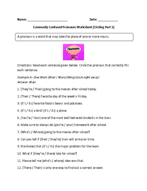 This commonly confused pronouns worksheet directs the student to read each sentence and circle the pronoun that correctly fits each sentence.