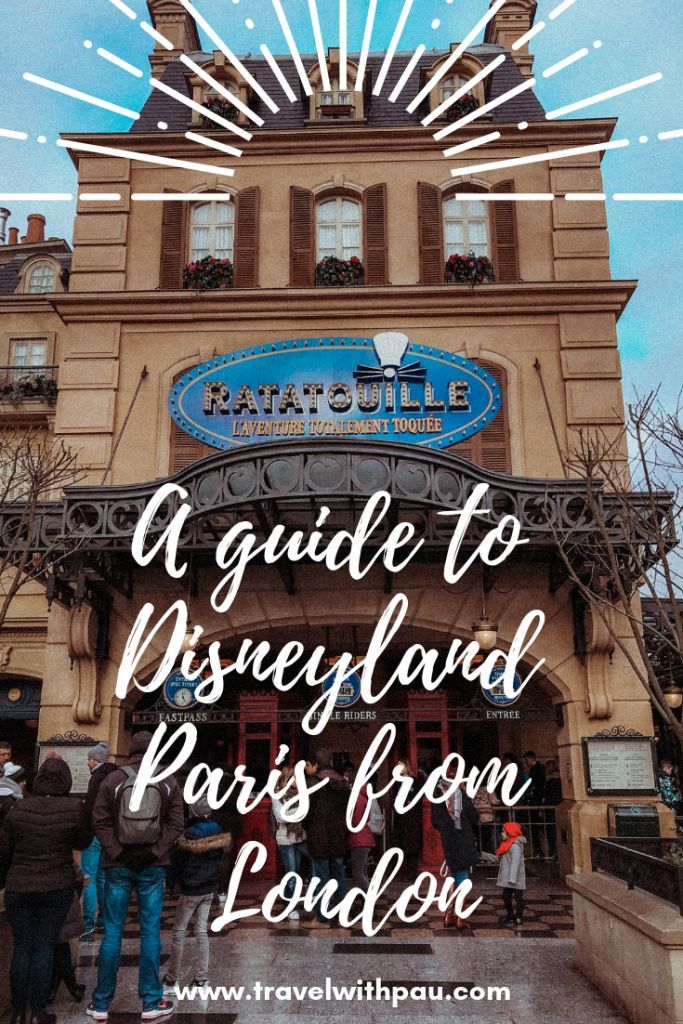 A Guide To Disneyland Paris From London Disneyland Paris