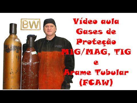 Video Aula, Gases de Proteção Para Soldagem MIG/MAG, TIG e Arame Tubular - YouTube