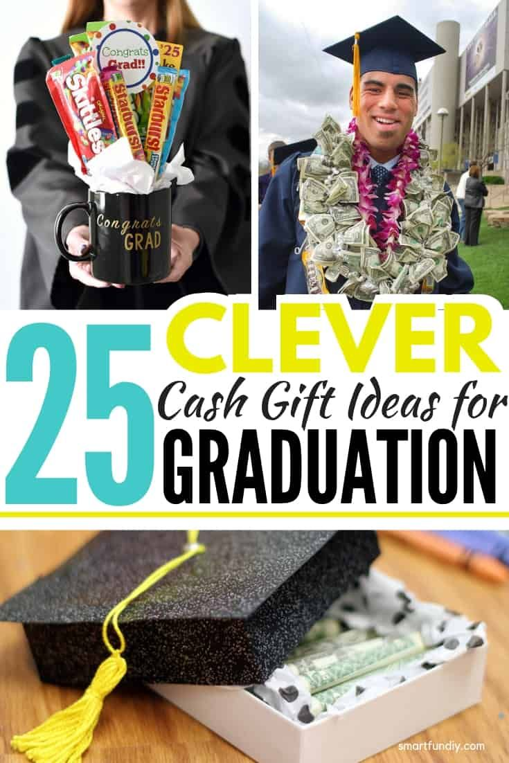 25 Clever Graudation Money Gift Ideas To Surprise The Grad Best