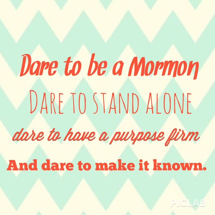 Sometimes it's hard to stand out and be different from all your friends but I can't deny this gospel and I know it's true. I am mormon and I know I have a purpose and this gospel has only made me a better person and has brought me and my family great happiness!