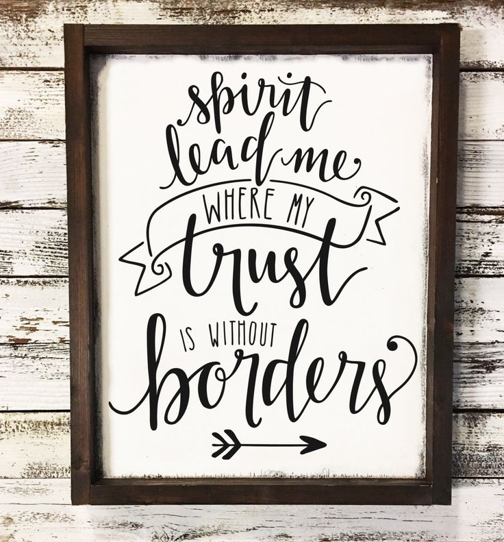 Spirit Lead Me Where My Trust Is Without Borders - Farmhouse Wood Sign - Christian Home Decor - Gifts for Her - Rustic Wood Sign - Scripture by SimplySouthernSignCo on Etsy