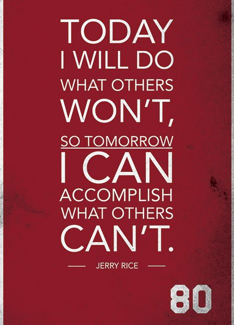 ''Jerry Rice Quote on Print. See more at www.finesportsprints.com #rice #sportsquote #49ers''