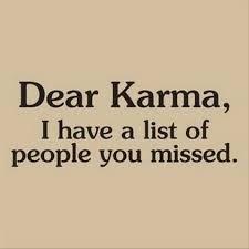 Dear Carma...