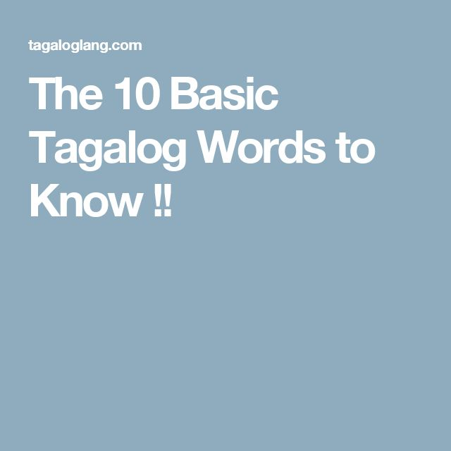 The 10 Basic Tagalog Words to Know !!