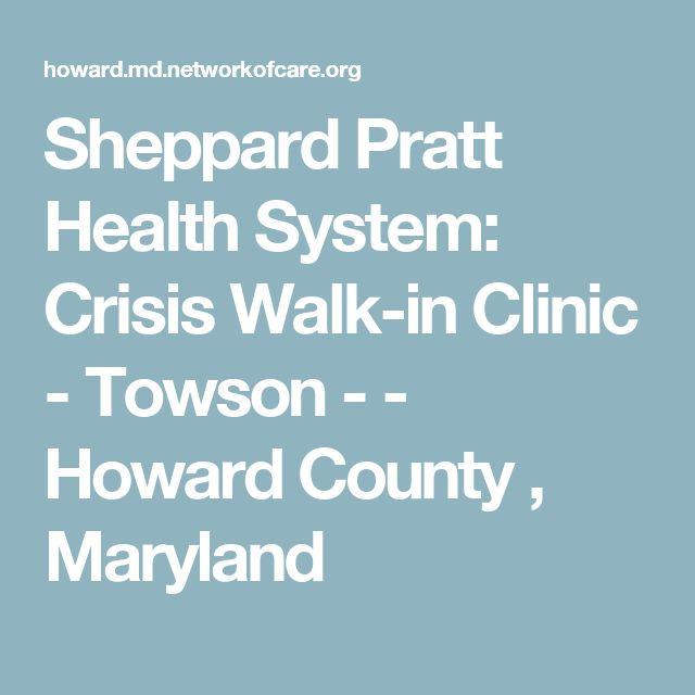 Sheppard Pratt Health System: Crisis Walk-in Clinic - Towson - - Howard County , Maryland