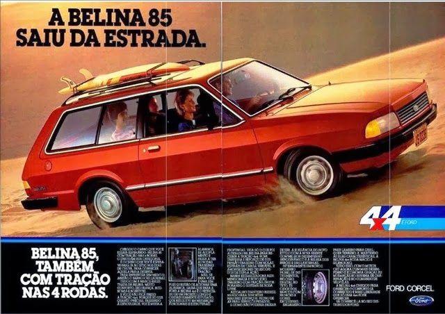 Propaganda da Ford Belina de 1985.
