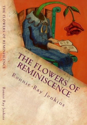 FREE - The Flowers of Reminiscence by Ronnie Ray Jenkins, http://www.amazon.com/gp/product/B004OYTUP4/ref=cm_sw_r_pi_alp_9yNsqb0JWMC5XWorth Reading, Book Club, Blue Belle, Ray Jenkins, Mothers Day, Book Worth, Strange Places, Dry Flower, Ronnie Ray