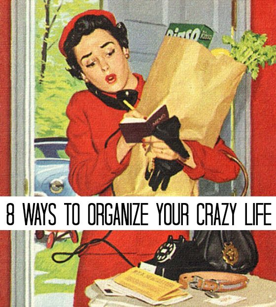The best cure for a crazy life is being organized, so here are my top 8 suggestions on getting your life in order.  The Glamorous Housewife