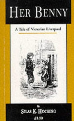 Her Benny: A Tale of Victorian Liverpool