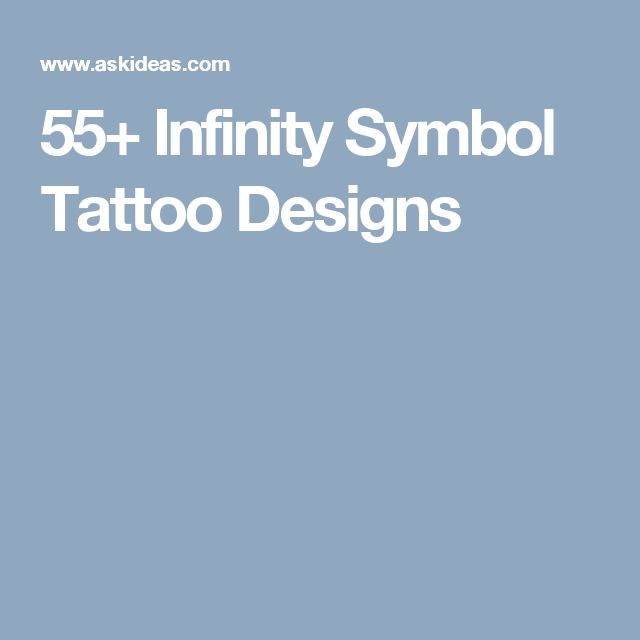 55+ Infinity Symbol Tattoo Designs
