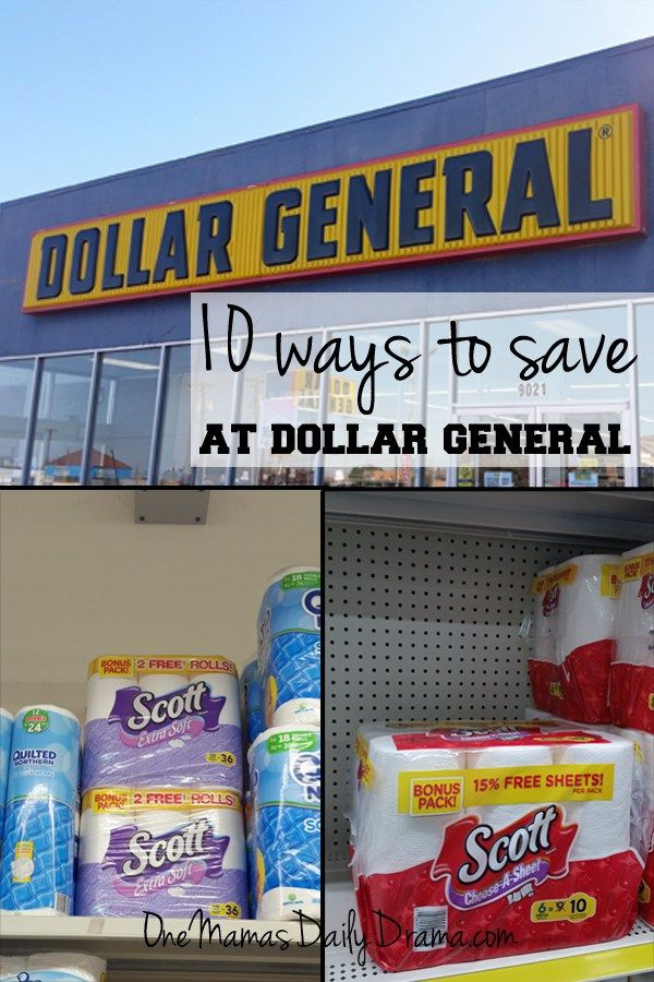 10 ways to save at Dollar General | One Mama's Daily Drama --- Great ideas! More than just using newspaper coupons.