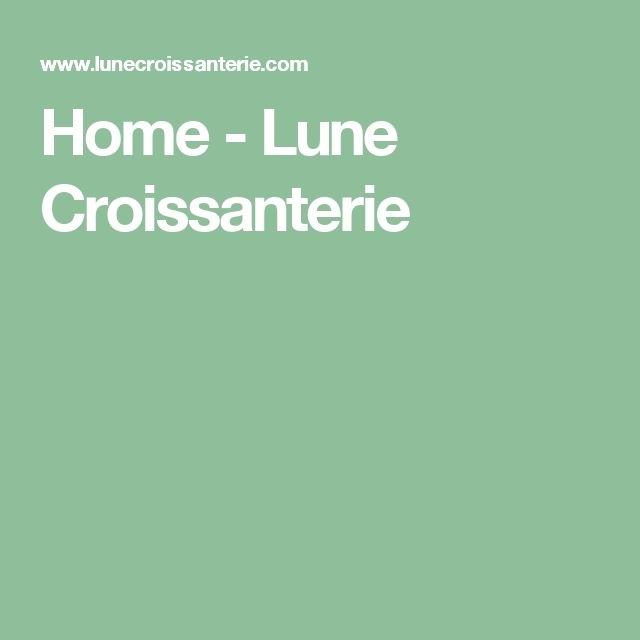 Home - Lune Croissanterie