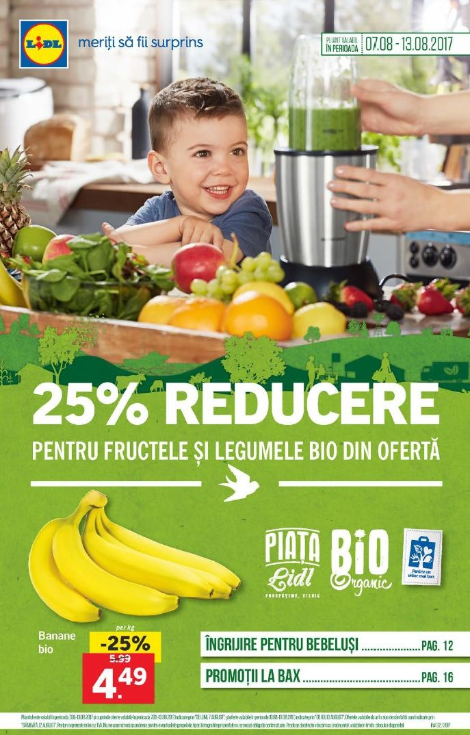 Catalog Lidl Reduceri Fructe & Legume BIO 07-13 August 2017! Oferte: banane bio 4,49 lei; struguri negri bio 7,49 lei; paine bio integrala de secara