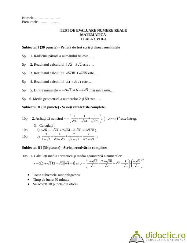 Test evaluare clasa a VIII-a, Operatii cu numere reale.Calcule cu radicali. | nionel | 05.11.2013