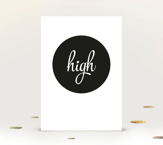 Instant Download 'High' Art Print A4 Poster by GraciousMeShop on Etsy