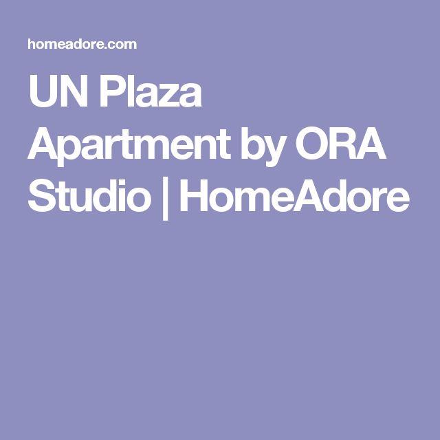 UN Plaza Apartment by ORA Studio | HomeAdore