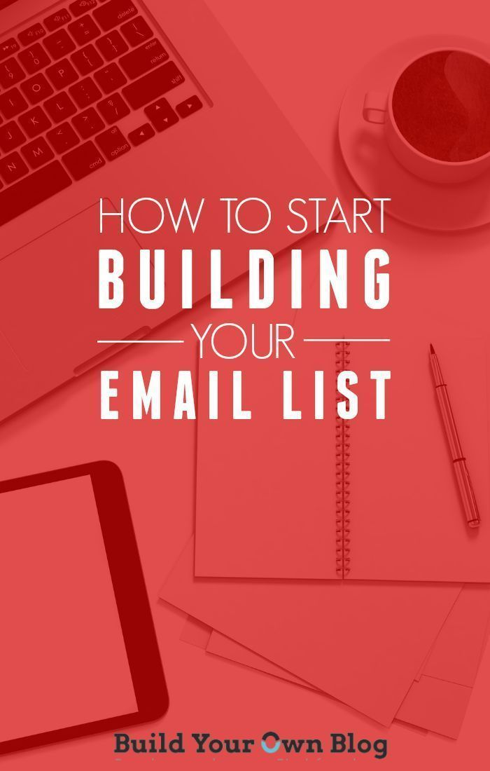 Why Smart Bloggers Build Their Email ListHeres How to Get Started | Build Your Own Blog