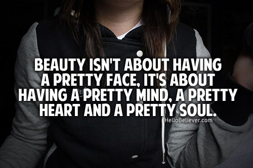 beauty: Heart, Quotes Funny, Quotes Beautiful Sayings, Truth, Inspirational Quotes, True, Beauty, Things, Pretty Soul