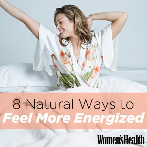 8 Natural Ways to Feel More Energized: For when you'd rather not reach for a cup of coffee