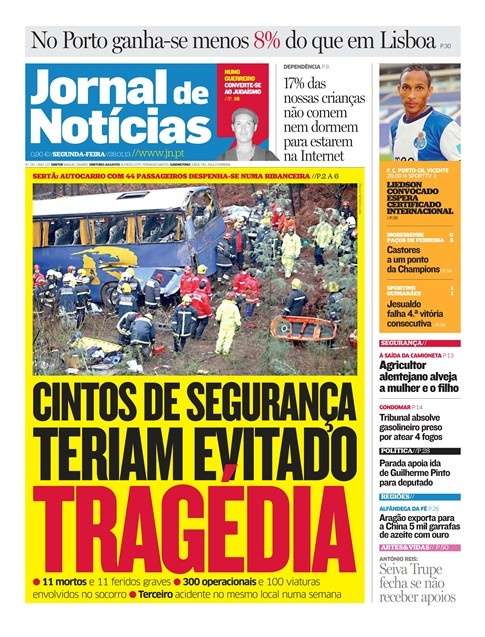Já leu o JN de hoje? Espreite a capa onde se analisa o acidente de autocarro na Sertã que vitimou 11 pessoas.