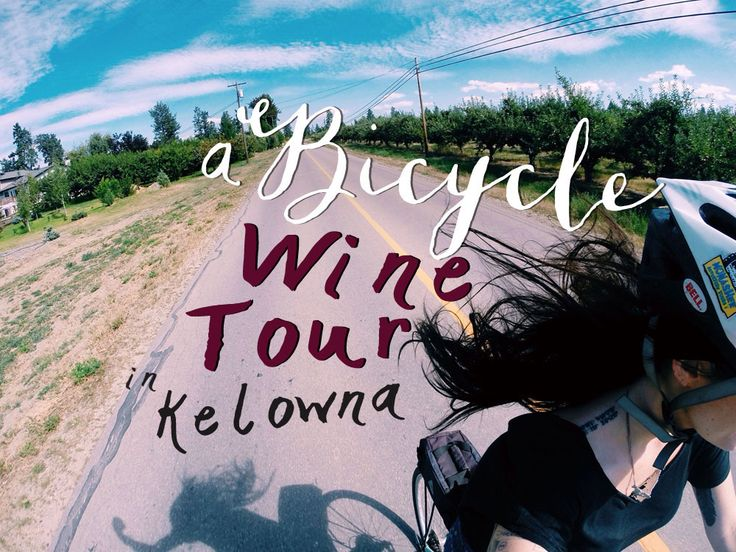 A Bicycle Wine Tour in Kelowna // Okanagan, British Columbia // @seattlestravels #bicycling #bike #travel