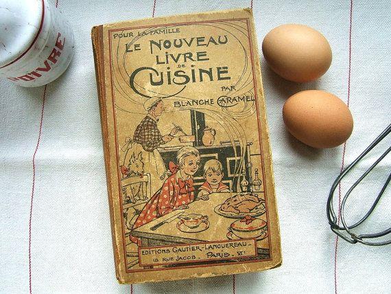 vintage french cookbook le nouveau livre de cuisine blanche caramel editions gautier. Black Bedroom Furniture Sets. Home Design Ideas