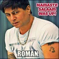 Roman | Namaste Salaam Was Up!
