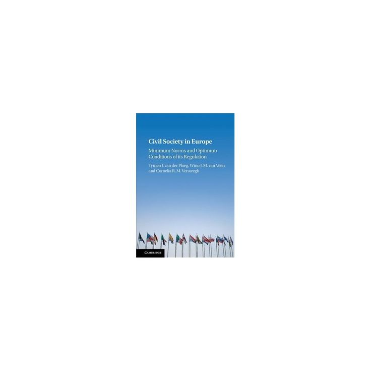 Civil Society in Europe : Minimum Norms and Optimum Conditions of Its Regulation (Hardcover)