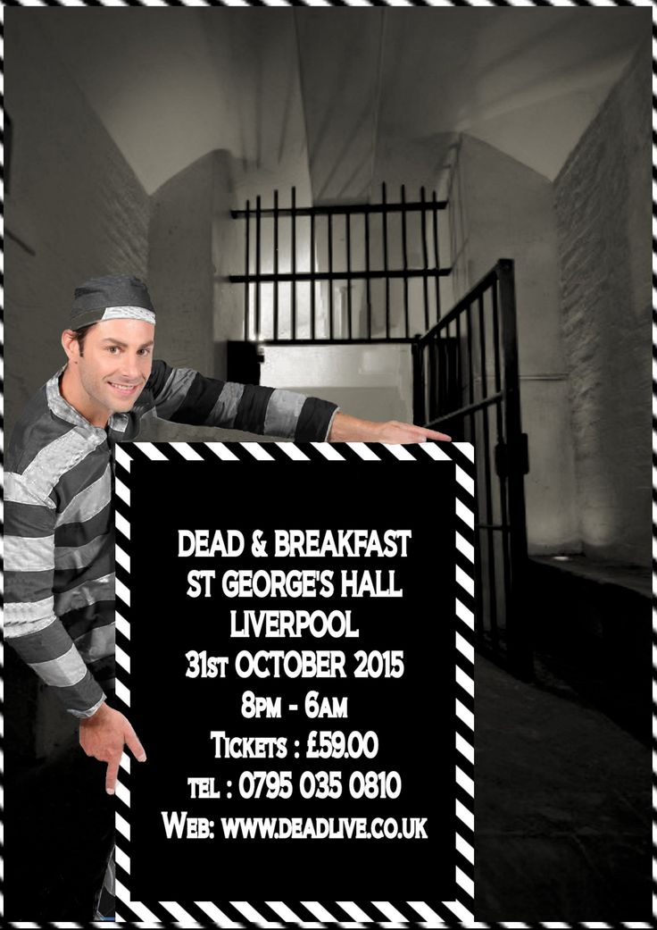 Dead and Breakfast at St George's Hall Liverpool St Georges Hall Halloween Haunted Sleepover and Ghost Hunt Saturday 31st October 2015 8pm-6am Tickets: £59 (which includes Hot Drinks & Breakfast) St Georges Place, Liverpool, Merseyside. L1 1j j http://www.deadlive.co.uk/event/dead-and-breakfast-at-st-georges-hall-liverpool/