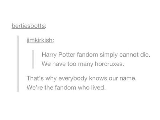 fandom who lived!! haha