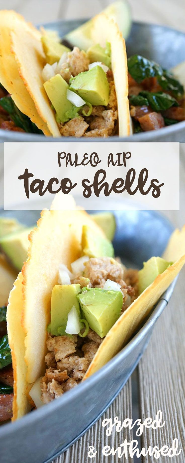 Paleo & AIP Taco Shells and Tortillas Hard & Soft Shell options! | Grazed & Enthused