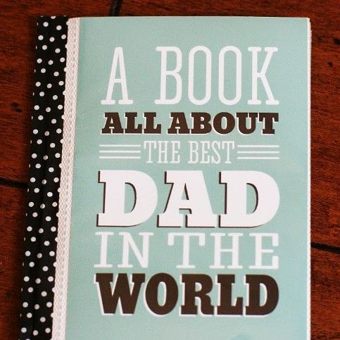 Father's Day is right around the corner…this year make a special keepsake for Dad that is sure to touch his heart. a book all about him written by those that love him the most! SUPPLIES • cheap 4×6 photo book (foundours at Michaels) • washi tape, ribbon or patterned paper • 4×6 dad book pages …