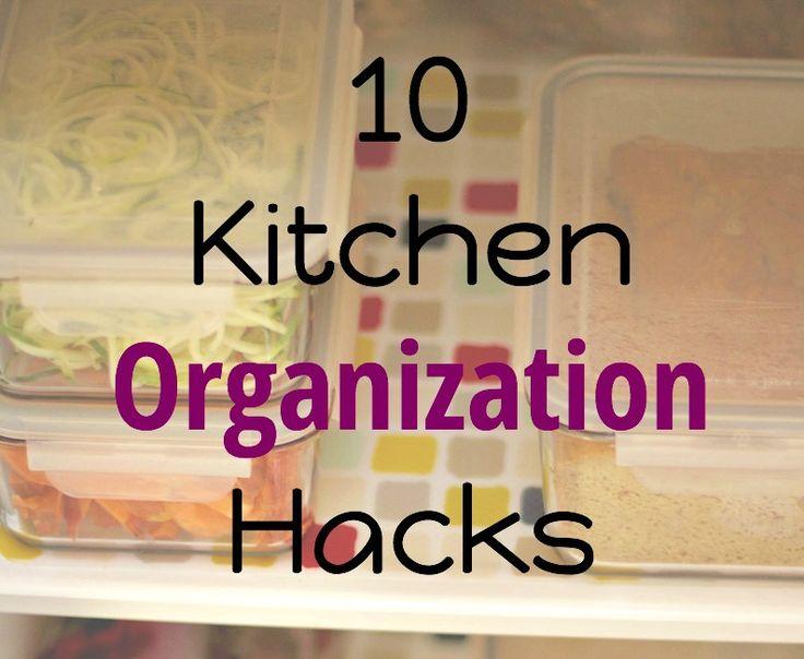 10 Kitchen Organization Hacks shared by professional organizer!