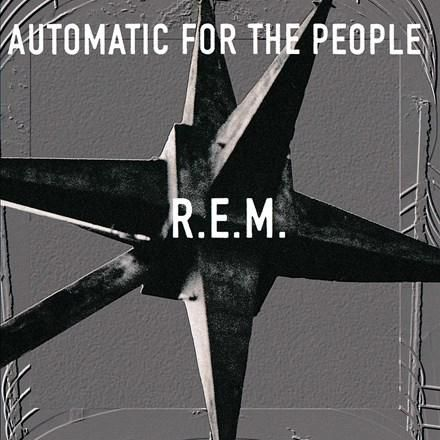 R.E.M. - Automatic for the People: 25th Anniversary Vinyl LP November 10 2017 Pre-order