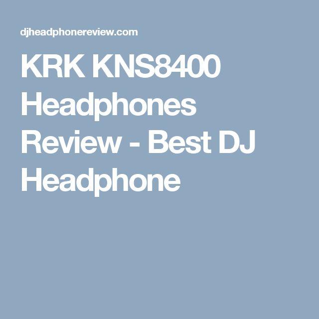 KRK KNS8400 Headphones Review - Best DJ Headphone