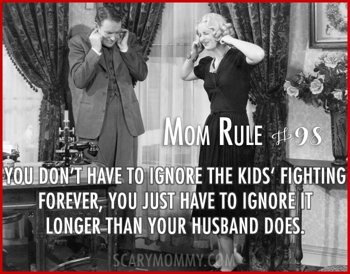 Check out all 13 hilarious Mom Rules To Live By via Scary Mommy! | funny sayings | motherhood humor | parenting