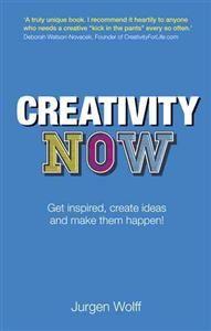 Jurgen Wulffs praktiska bok Creativity Now.