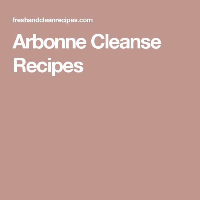 Arbonne Cleanse Recipes