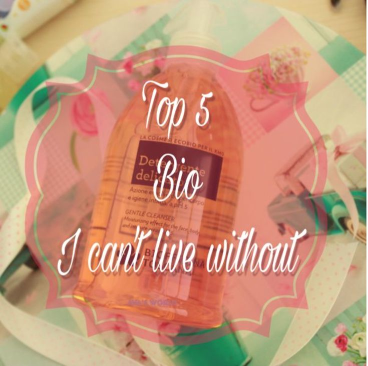 5 prodotti biologici I can't live without