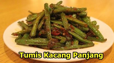 Resep Tumis Kacang Panjang.